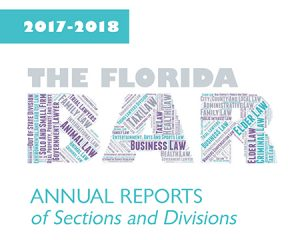 Annual Reports of Sections and Divisions of The Florida Bar – The ... 5728a2a94e3f